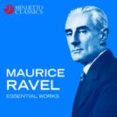 Maurice Ravel - Essential Works