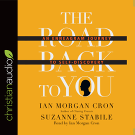 The Road Back to You: An Enneagram Journey to Self-Discovery (Unabridged) audiobook
