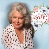 Dixie Rose - Headed South