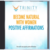 Become Natural With Women Future Affirmations