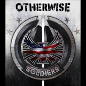 Otherwise - Soldiers