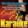 The Greatest Show (Originally Performed By Hugh Jackman, Keala Settle, Zac Efron & Zendaya) [Instrumental] - Singer's Edge Karaoke