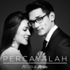Afgan & Raisa - Percayalah artwork