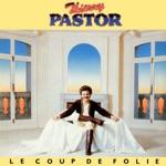 Thierry Pastor - Le coup de folie
