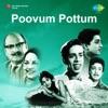 Poovum Pottum (Original Motion Picture Soundtrack) - Single