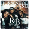 R&B (Rap & Bitches) - Horseshoe Gang