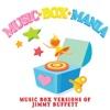 Music Box Versions of Jimmy Buffett - EP - Music Box Mania