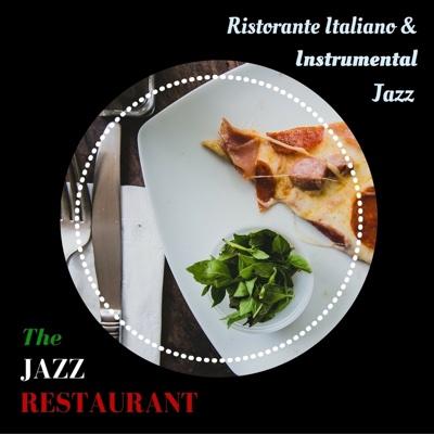 Ristorante Italiano & Instrumental Jazz - The Jazz Restaurant album