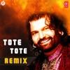 Tote Tote Remix