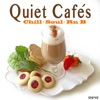 Quiet Cafe's (Chill Soul Rnb)