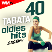 40 Tabata Oldies Hits Session (20 Sec. Work And 10 Sec. Rest Cycles With Vocal Cues  High Intensity Interval Training Compilation For Fitness & Workout)-Workout Music TV