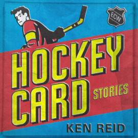 Hockey Card Stories: True Tales from Your Favorite Players (Unabridged) audiobook