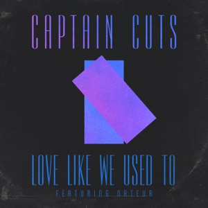 Love Like We Used To (feat. Nateur) - Single Mp3 Download