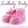 Lullaby Renditions of Madonna Hits - Lullaby Baby
