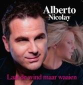 Alberto Nicolay - Laat de wind maar waaien