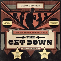 The Get Down Original Soundtrack from the Netflix Original Series Deluxe Version-Various Artists play, listen