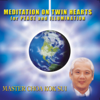 Meditation On Twin Hearts for Peace and Illumination - Master Choa Kok Sui