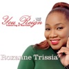 You Reign (feat. J.J. Hairston) - Single [Live] - Single, Roxanne Trissia