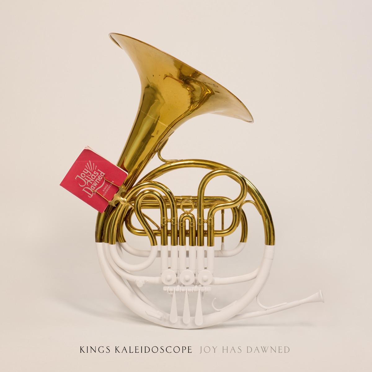 Joy Has Dawned - EP Kings Kaleidoscope CD cover