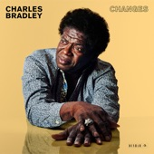 CHARLES BRADLEY - Change for the World