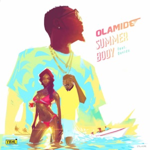 Olamide - Summer Body feat. Davido