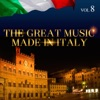 The Great Music Made in Italy, Vol. 8