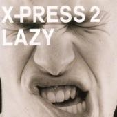 Xpress 2 - Lazy (Acapella)