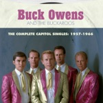 Buck Owens & His Buckaroos - Excuse Me (I Think I've Got a Heartache)