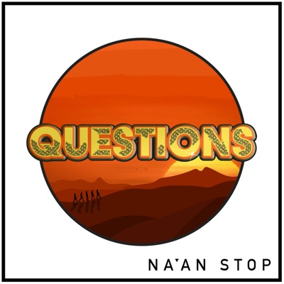Questions - Single - Na'an Stop album