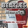 BEATLES and MEMORIES