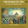 The Romantic Era in the Nederlands - Viotta Ensemble & Viktor Liberman