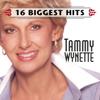 16 Biggest Hits: Tammy Wynette - Tammy Wynette