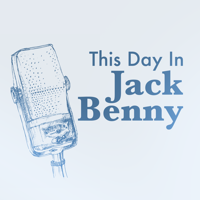 This Day in Jack Benny podcast