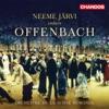 Offenbach: Overtures & Operetta Highlights