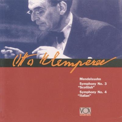 Mendelssohn: Symphonies Nos. 3 & 4 - Otto Klemperer album