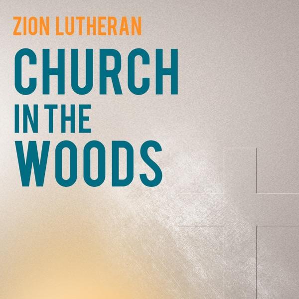 Podcast – Zion Lutheran Church