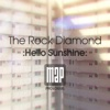 Hello Sunshine: MAP Prologue - Single - Rock Diamond