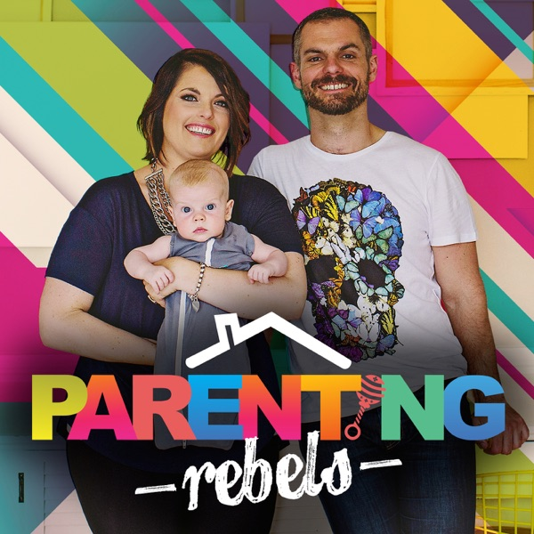 Parenting Rebels' Podcast