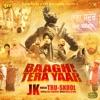 Baaghi Tera Yaar with Tru Skool Single