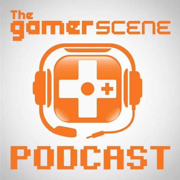 The Gamer Scene Podcast