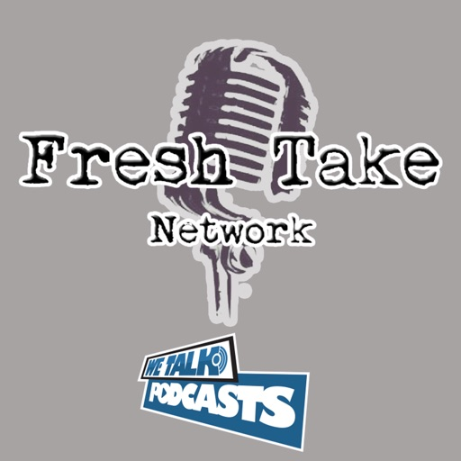 Cover image of Fresh Take Network – We Talk Podcasts