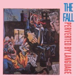The Fall - Eat Y'Self Fitter