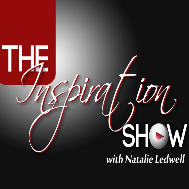The Inspiration Show By Natalie Ledwell On Apple Podcasts