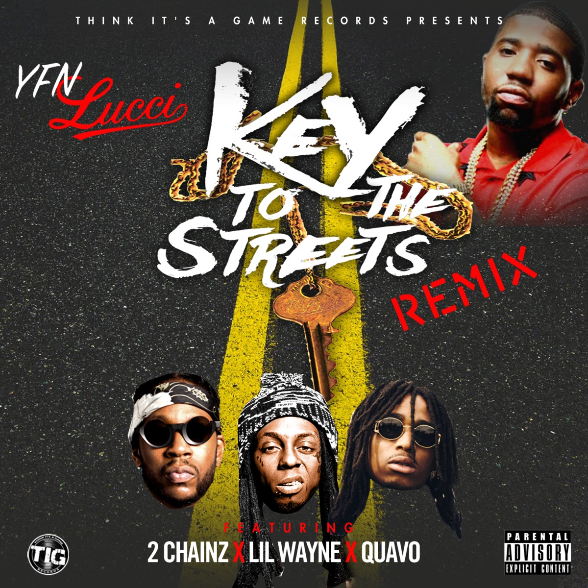 Key to the Streets feat 2 Chainz Lil Wayne  Quavo Remix - Single YFN Lucci CD cover