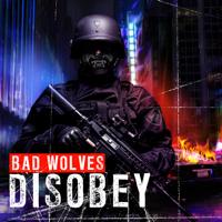 Bad Wolves - No Masters artwork