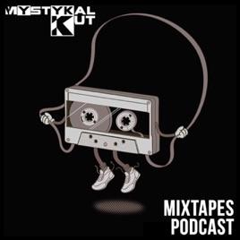 Mystykal Kut : Mixtapes Podcast: Mystykal Kut for DJcity