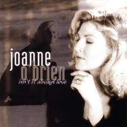 Isn't It Always Love - Joanne O'Brien Album Cover
