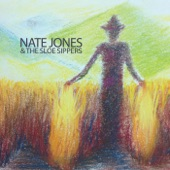 Nate Jones & the Sloe Sippers - Under the Montgomery Moon
