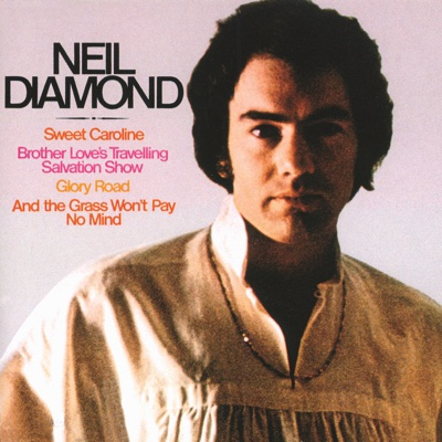 Sweet Caroline - Neil Diamond song