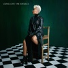 Long Live the Angels (Deluxe), Emeli Sandé
